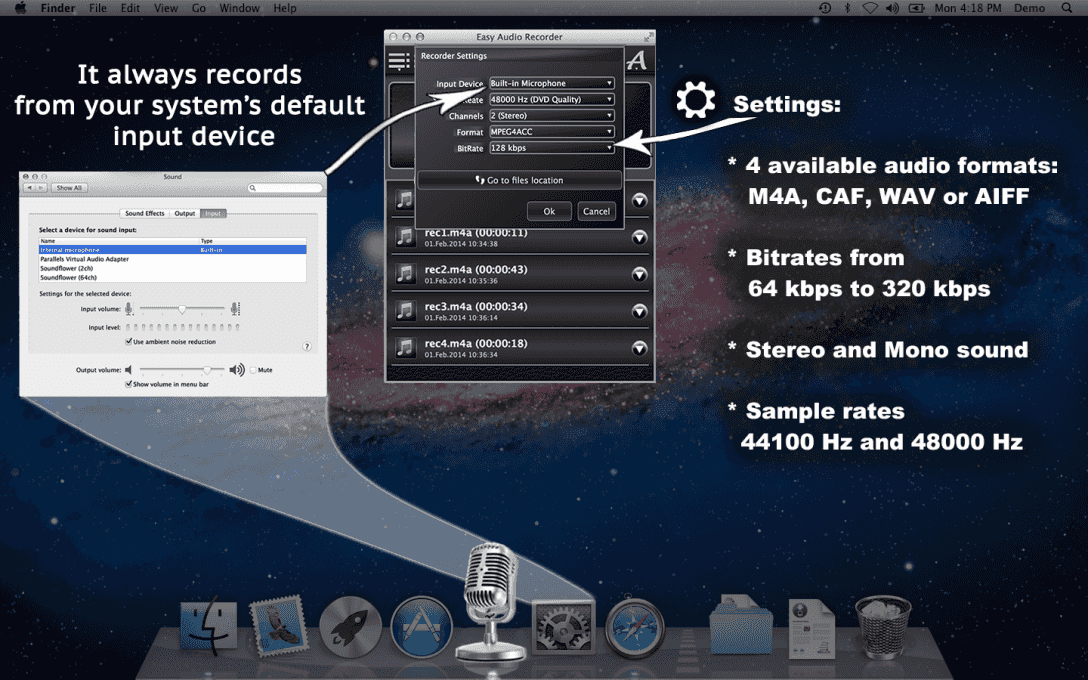 It always records  from your system's default  input device.  Settings:4 available audio formats: M4A, CAF, WAV or AIFF, Bitrates from 64 kbps to 320 kbps, Stereo and Mono sound, Sample rates 44100 Hz and 48000 Hz