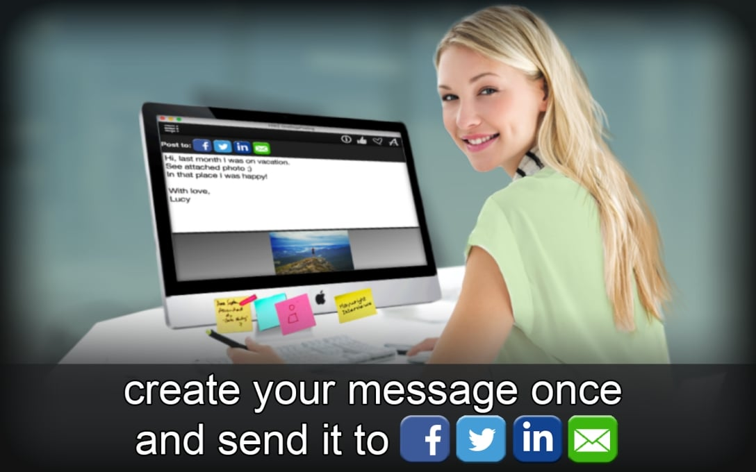 create your message once  and send it to Facebook Twitter Linkedin email