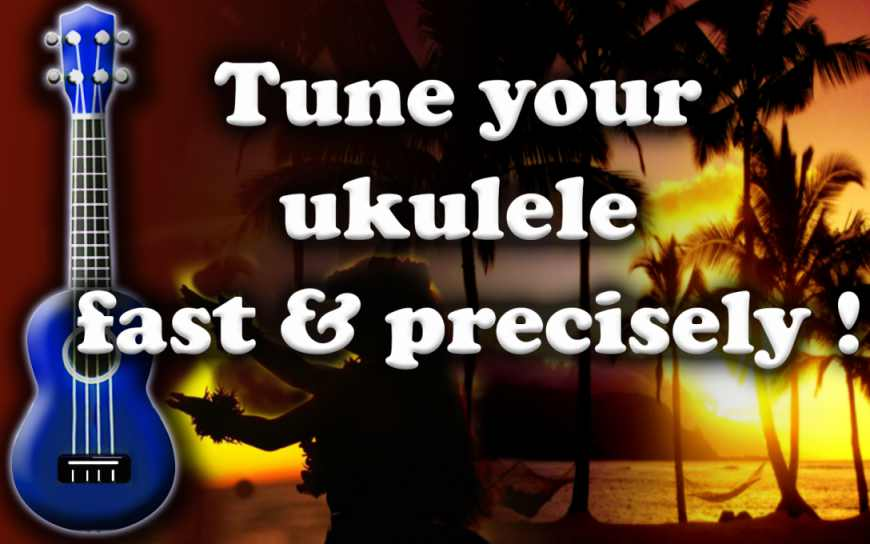 tune-your-ukulele-fast-precisely0